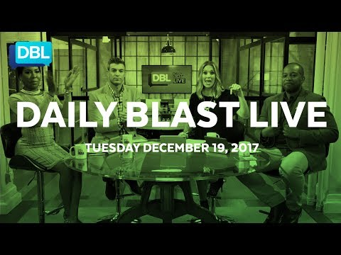 Daily Blast LIVE | Tuesday December 19, 2017