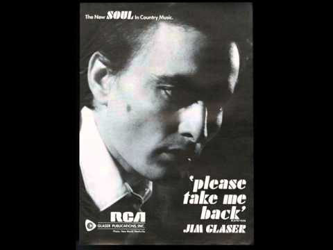 "Jim Glaser ""Please Take Me Back"""