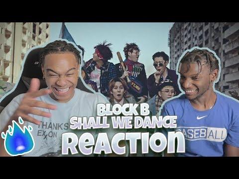 블락비 (Block B) - Shall We Dance MV - REACTION