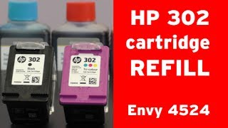 How to refill HṖ 302 inkjet cartridge? HP Envy 4524