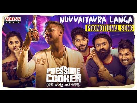 Pressure Cooker Movie Promotional Song   Nuvvaitavra Langa  Sai Ronak  Rahul Sipligunj