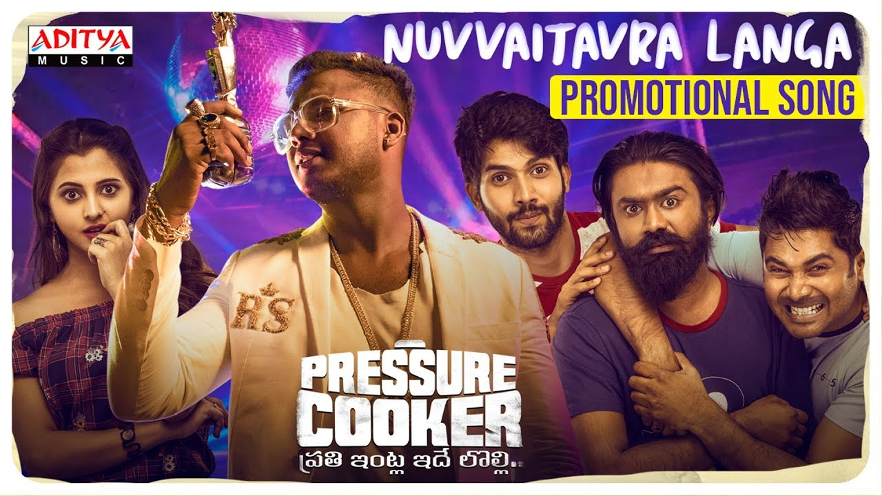 Pressure Cooker Movie Promotional Song |  Nuvvaitavra Langa | Sai Ronak | Rahul Sipligunj