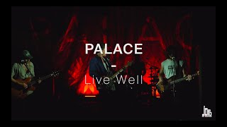 Palace - Live Well (Live at Point Ephémère)