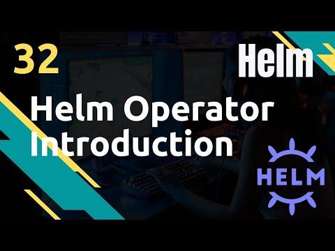 Helm Operator : Introduction et Installation - #Helm 32
