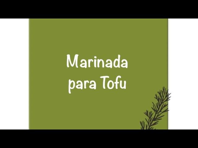 Marinada para Tofu