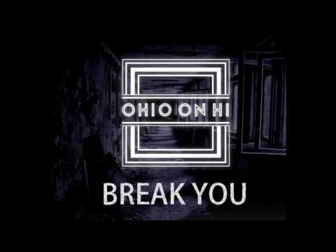 Ohio On Hi- Break You