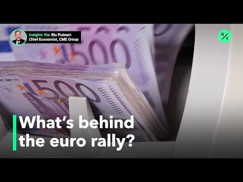 Here's Why The Euro Is Appreciating To The U.S. Dollar