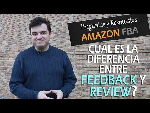 Cual es la diferencia entre Feedback y Review en Amazon | Como vender en Amazon FBA