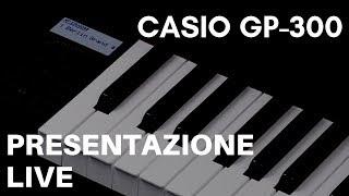 Casio GP-300 Presentazione live
