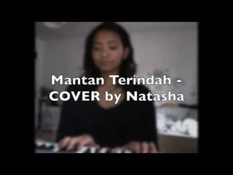 Mantan Terindah COVER by Natasha