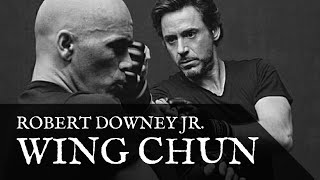Robert Downey Jr. Wing Chun - (9 EPIC Minutes of Footage!)