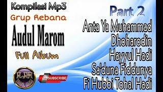 Kompilasi Mp3 Sholawat Rebana Audul Marom Full Album - Part 2 Sholawat Music From Indonesia موسيقي