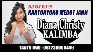 Mantulll DJ !! DIANA CHRISTY - KARTONYONO MEDOT JANJI - KALIMBA MUSIK LIVE BANGAK BANYUDONO