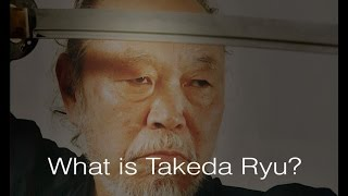 Budo Institut - What is Takeda Ryu?