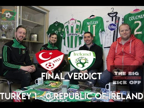 Turkey 1 - 0 Republic of Ireland | The Final Verdict | What Were The Positives