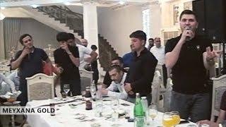 HƏSRƏTİN ÇƏKİR CAVANIN (Resad, Orxan, Perviz, Elekber, Vuqar, Agamirze, Mehman və b.) Meyxana 2019