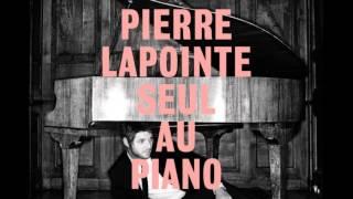 Pierre Lapointe seul au piano - Deux par deux rassemblés(C'est merveilleux., 2013-06-25T19:14:13.000Z)