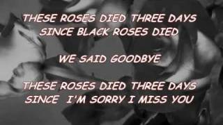 Seven Black Roses - (Lyrics)By Chicosci