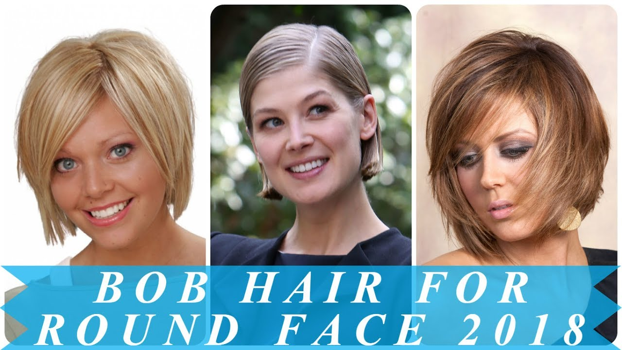new bob hairstyles for round faces 2018 - youtube