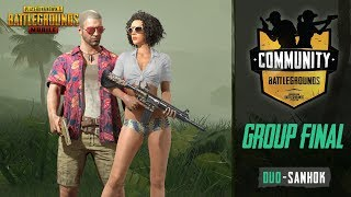 PUBG Mobile Community  Battlegrounds Duo Sanhok - Group Final