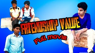 Friendship Value Full Movie