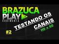 ADDON BRAZUCA PLAY 2017 TESTANDO OS CANAIS HD E SD
