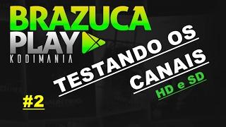 KODI ADDON BRAZUCA PLAY COM A MELHOR LISTA IPTV ATUALIZADA 2017