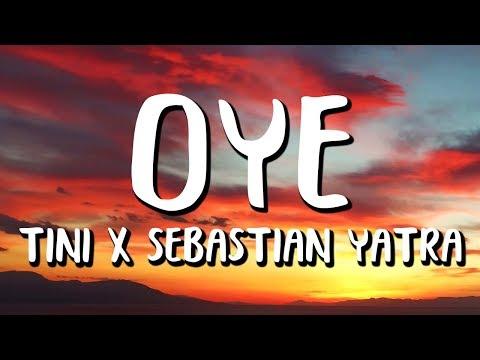 TINI, Sebastian Yatra - Oye (Letra/Lyrics)