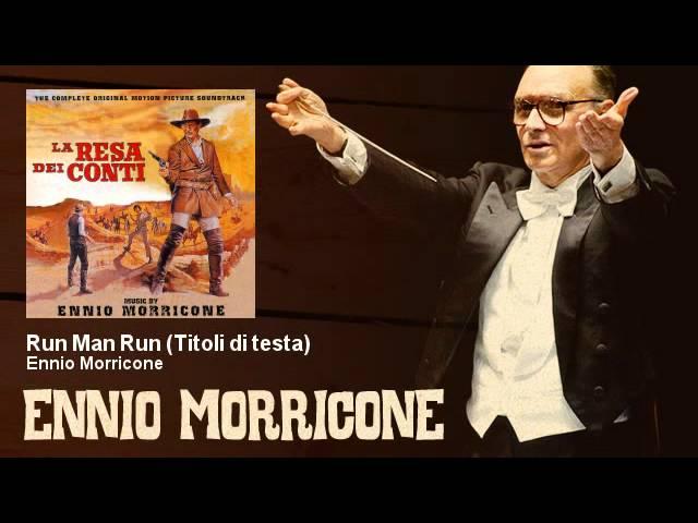 ennio-morricone-run-man-run-titoli-di-testa-enniomorricone-enniomorricone