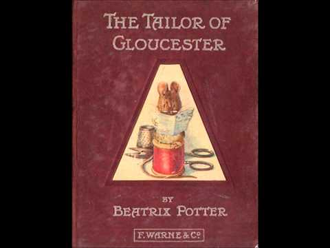 Beatrix Potter - Tailor Of Gloucester - Songs From Gloucester