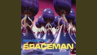 Spaceman (Extd. Space Mix)