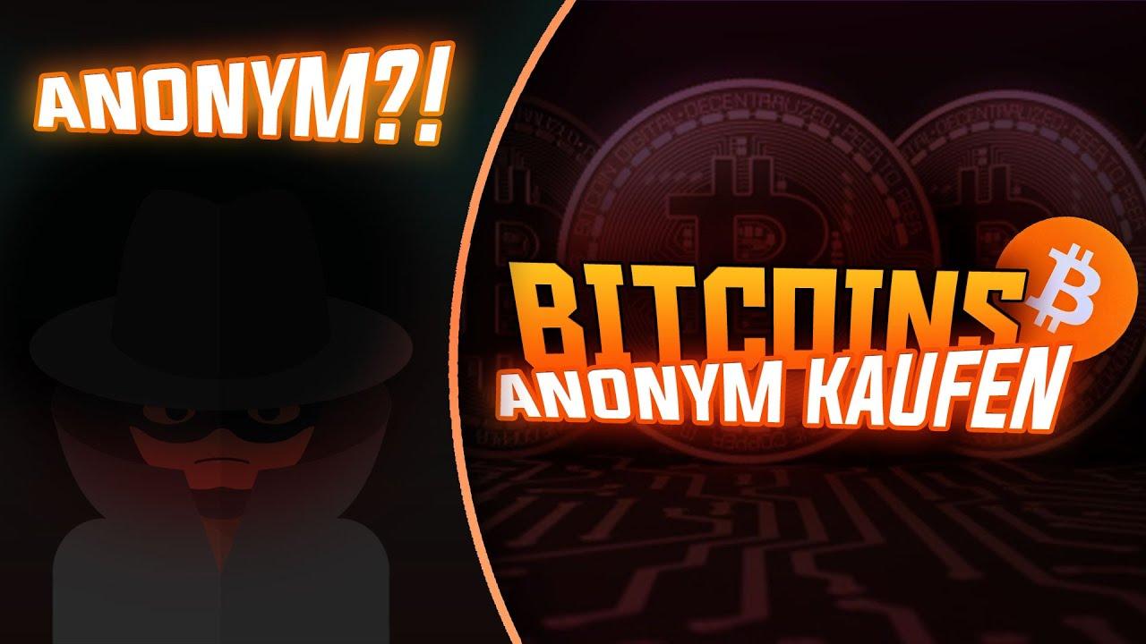 bitcoin anonym verkaufen