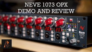 Neve 1073 OPX Demo and Review