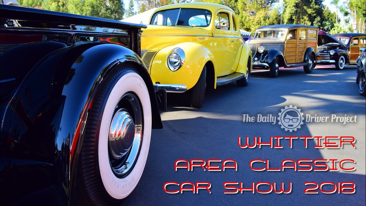 Whittier Area Classic Car Show YouTube - Car show paso robles 2018