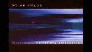 Solar Fields - Self Transforming Experience Movement 2 + Zone 12