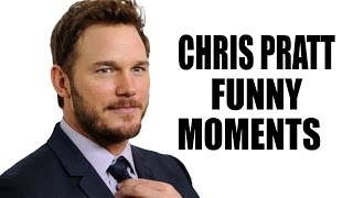Chris Pratt Funny Moments
