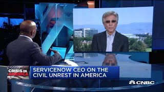 ServiceNow CEO on the impact of civil unrest and coronavirus