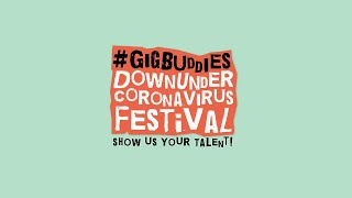 Coronavirus Festival - Gig Buddies - Show us your Talent