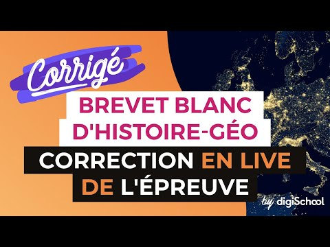 Correction du Brevet Blanc d'Histoire Géographie en live avec digiSchool
