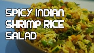 Indian Spicy Shrimp Rice Salad Recipe