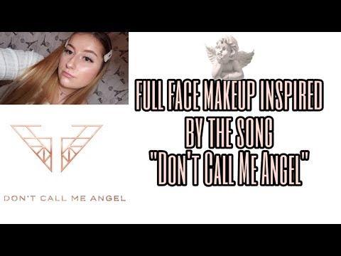 "Full face makeup inspired by the song ""Don't Call Me Angel"" thumbnail"