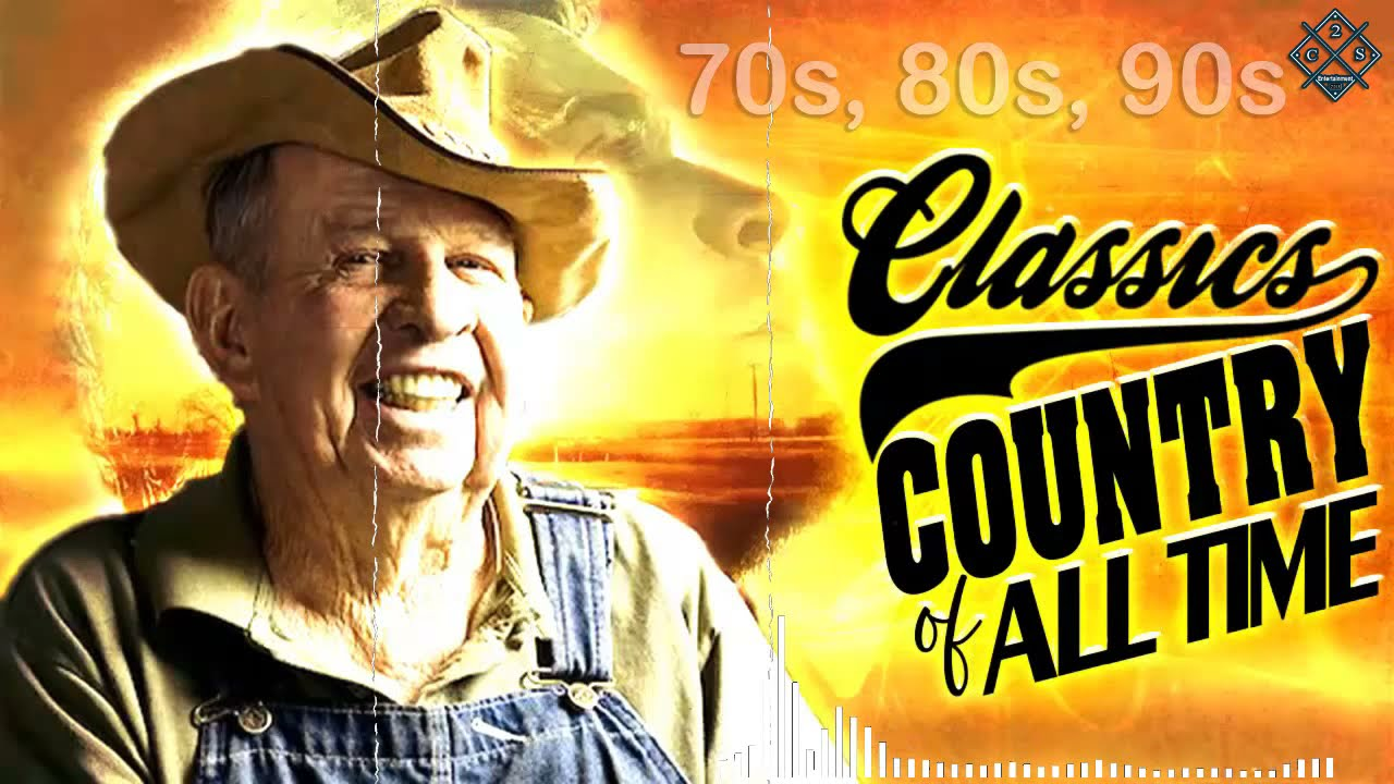 Top Hits Classic Country Songs Of All Time - Best Classic Country Songs 60s 70s 80s Playlist