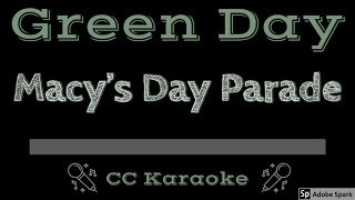 Green Day • Macy's Day Parade (CC) [Karaoke Instrumental Lyrics]