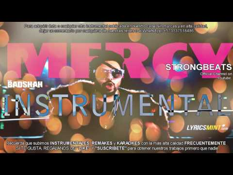 Badshah [INSTRUMENTAL] Mercy Feat. Lauren Gottlieb BEAT/MP3 DOWNLOAD FREE 2017