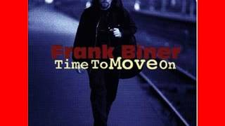 Frank Biner - Time To Move On - 1996 - Thangs Just Happen That Way - DIMITRIS LESINI BLUES