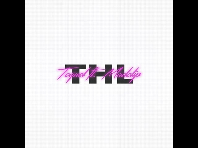 TOQUEL feat. MADCLIP - THL | ΤΗΛ 📱 (Prod. by Sin Laurent)
