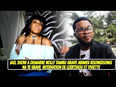 Jael Show A Démarré Nolly Tambu Abimisi Ki Songi Songi Na Yé Affaire Carine Mokonzi Yé Mutu Azo Peli
