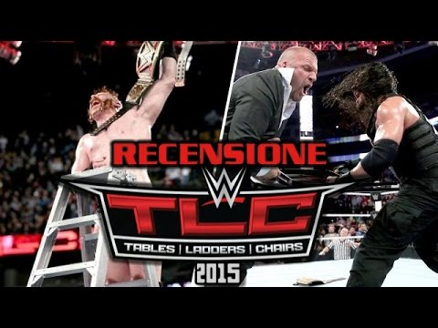 Recensione WWE TLC: Tables, Ladders & Chairs 2015