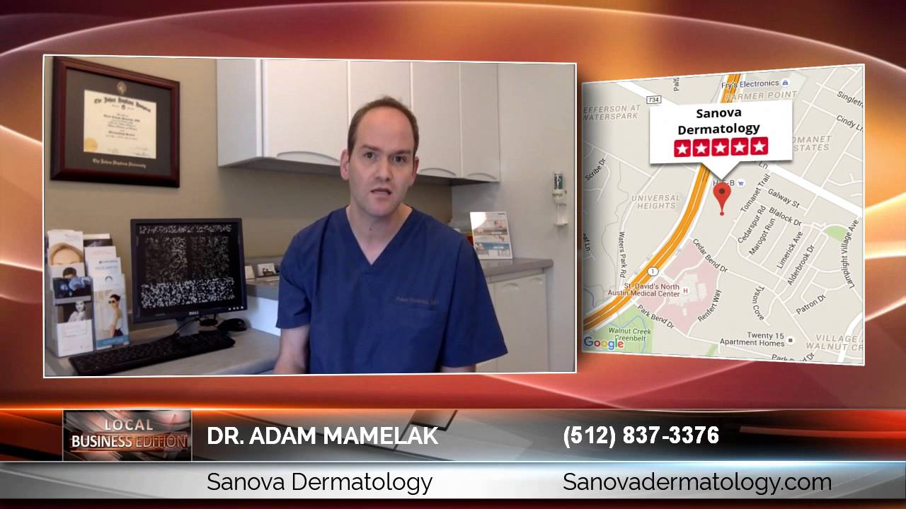 Dr  Adam Mamelak of Sanova Dermatology discusses finding a great  dermatologist in Austin, TX