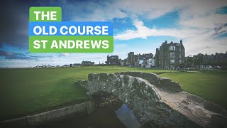 THE OLD COURSE - ST ANDREWS THE HOME OF GOLF